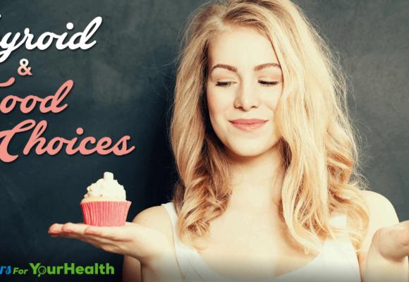 thyroid-food-choices