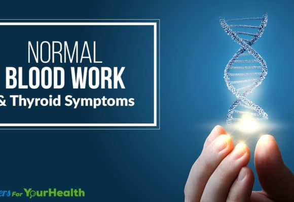 normal-blood-work-and-thyroid-symptoms
